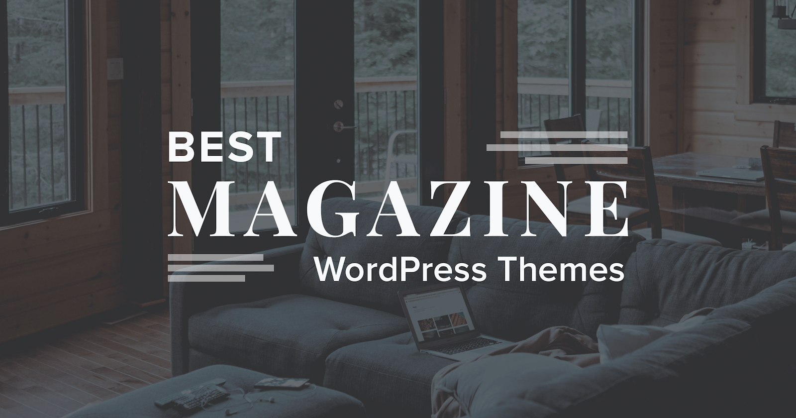 We looked for the best WordPress magazine themes for 2017