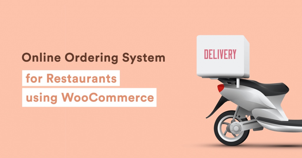 """Title graphic for """"How to create a WooCommerce restaurant ordering system"""""""